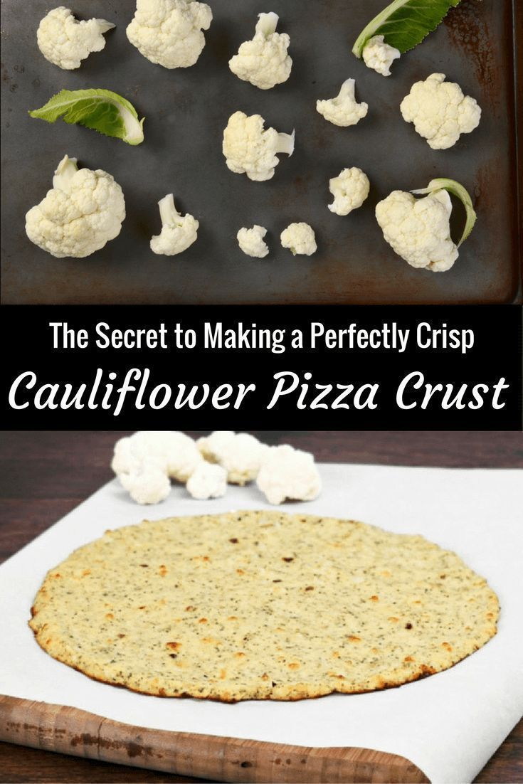 The Secret to Making a Perfect Cauliflower Pizza Crust Every Time