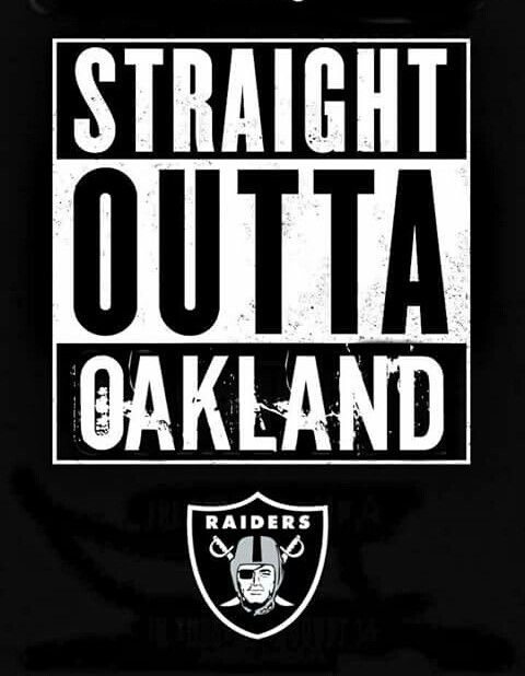 c0f8f11c Straight Outta Oakland | Oakland Raiders | Raider nation, Oakland ...
