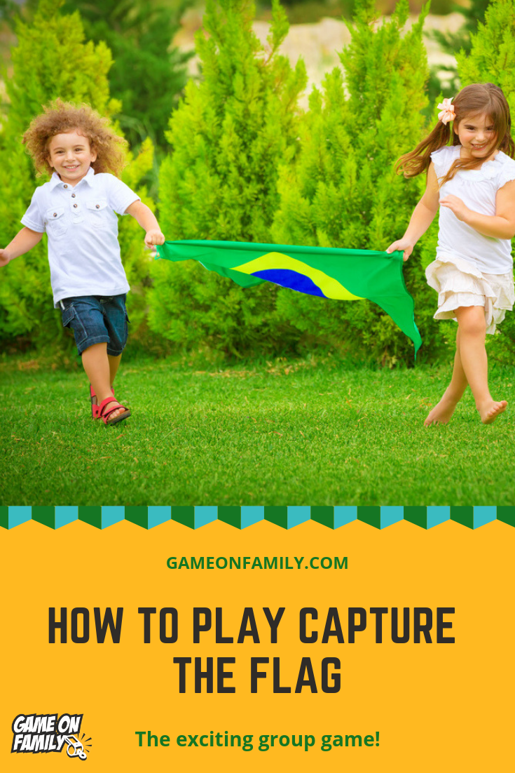 How To Play Capture The Flag The Exciting Group Game Capture The Flag Flag Game Outdoor Games For Kids