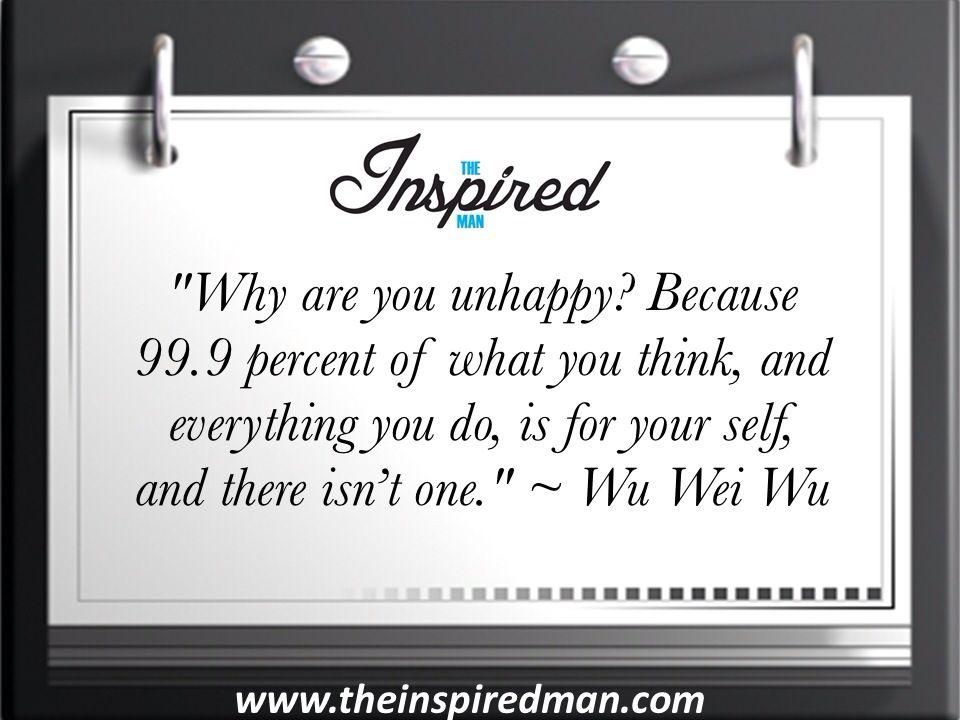 Daily Inspirational Quotes 11 Wu Wei Wu Daily Inspiration Quotes Inspirational Quotes Men Quotes