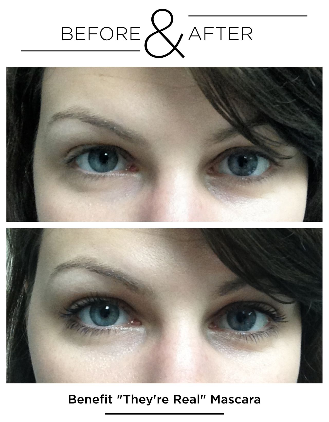 My eyeballs are famous! - Before & After: Benefit's