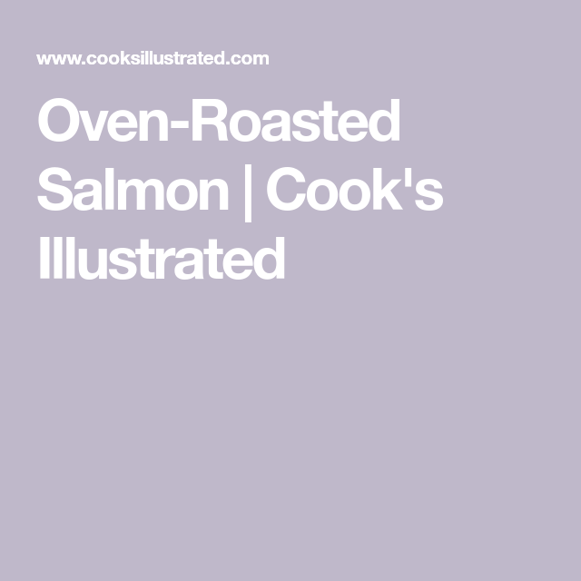Photo of Oven-Roasted Salmon | Cook's Illustrated