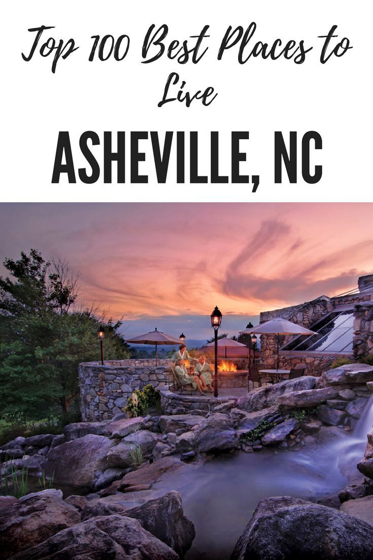 2018 top 100 best places to live 36 asheville nc