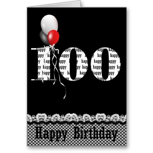 100 Years Now Cards 100 Year Old Birthday Cards Pinterest