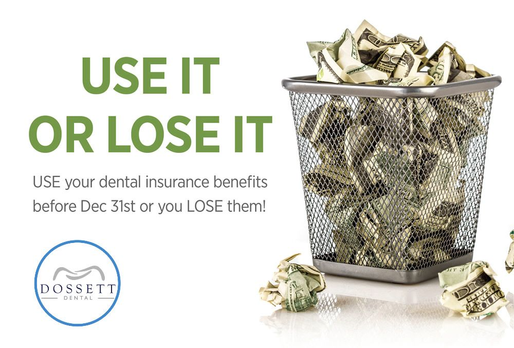 Grab Your Cash Before It S Gone Your Dental Benefits Will Expire