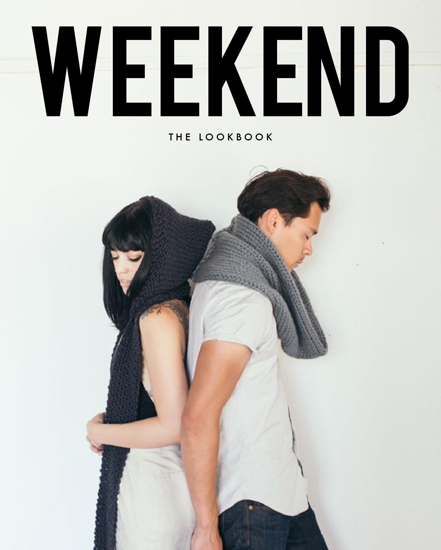 WEEKEND: the lookbook