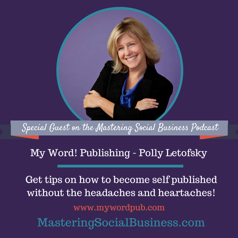 Awesome tips from Polly Letofsky about self publishing. Also uncovered major myths and barriers. - Quick Steps to Self-Publishing w/ Polly Letofsky #socialmedia #selfpublishing #publishing