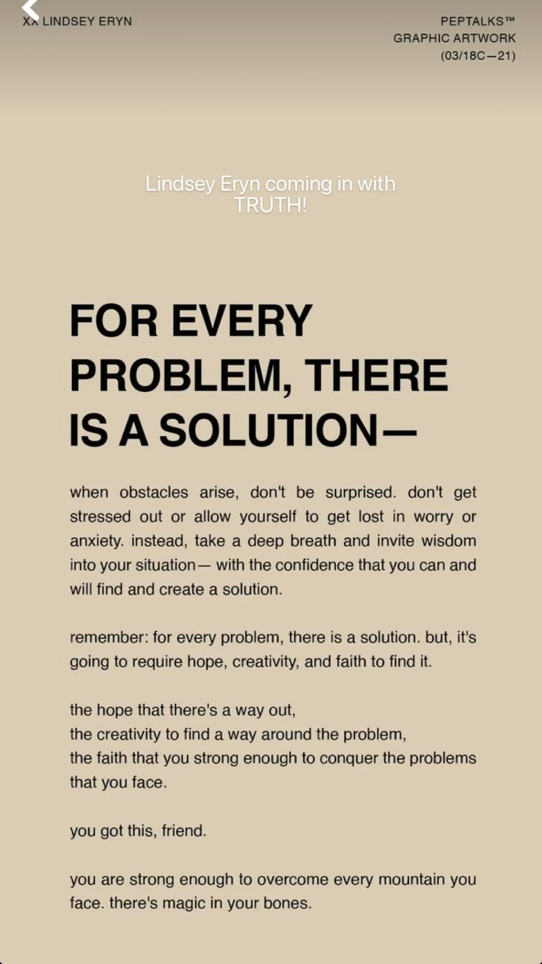For every problem, there IS a solution. Lindsey Eryn coming in with TRUTH!