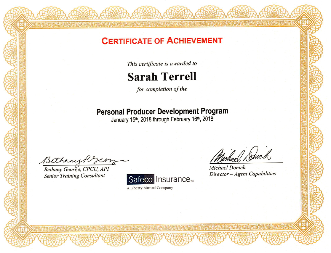 Agent Sarah Terrell Receives Producer Development Achievement Certificate As An Arizona Safeco Agent Independent Insurance Insurance Agency Liberty Mutual