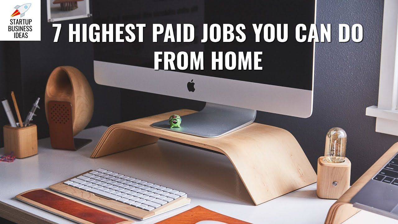 7 Highest Paid Jobs You Can Do From Home https//www