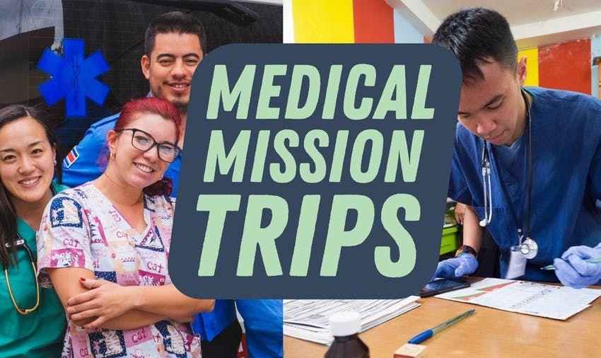 Best Medical Mission Trips 2020 & 2021 Most Affordable