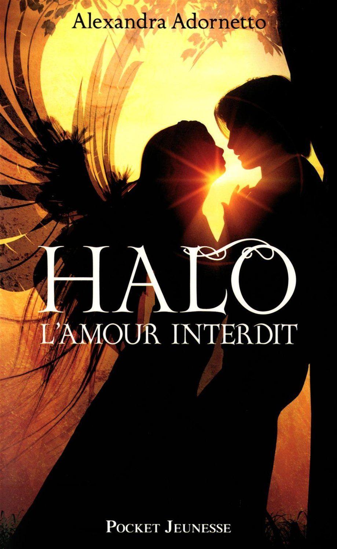 1 L Amour Interdit Halo Alexandra Adornetto Laure Manceau Amazon Fr Livres Amour Interdit Roman Amour Romance Paranormale