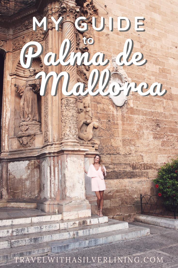 Palma Mallorca travel guide – What to See in Palma de Mallorca