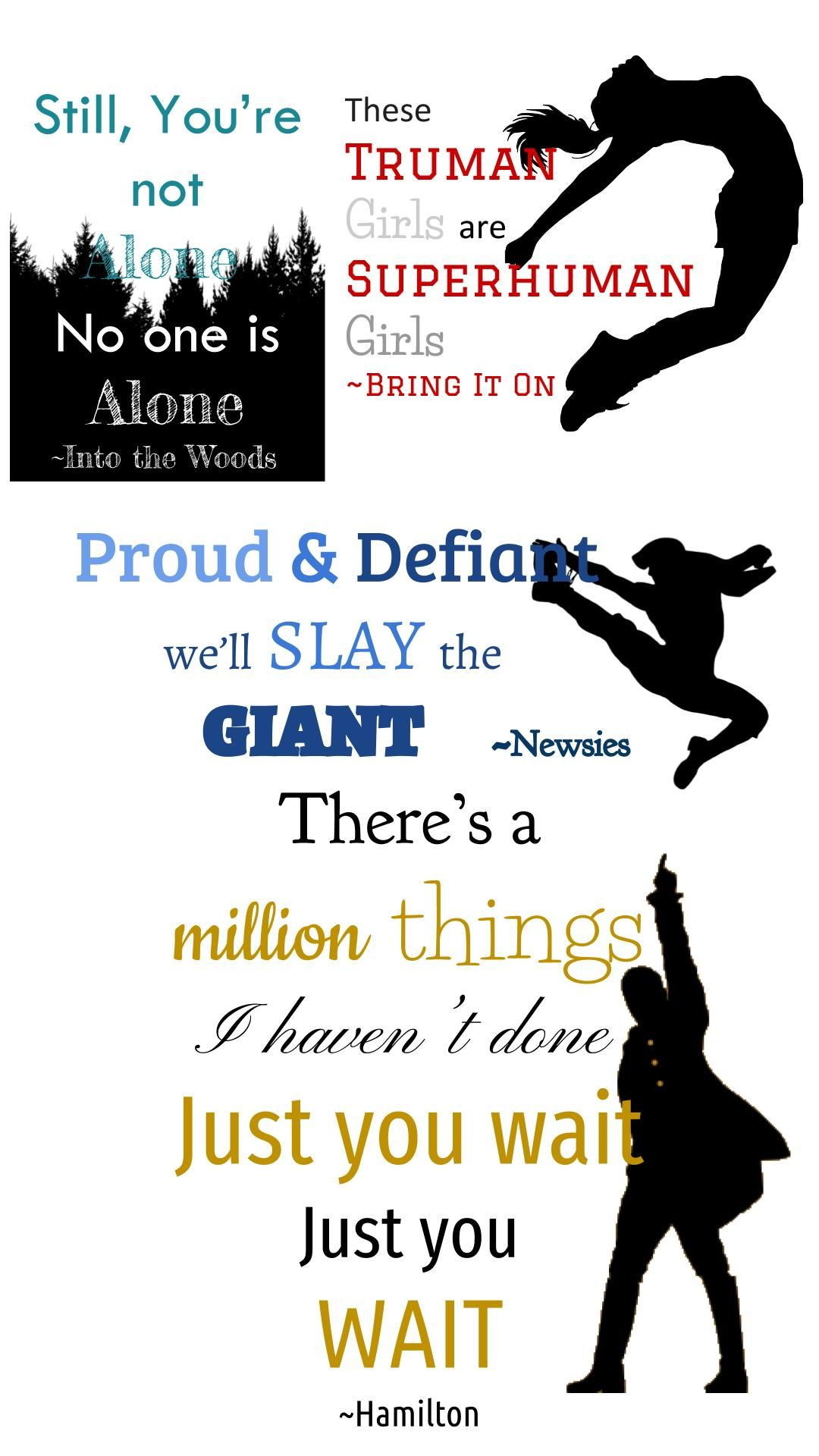 Musical Quotes In The Woods Bring It On Newsies Hamilton