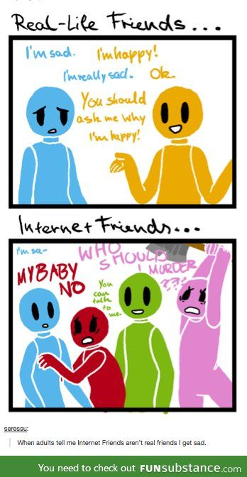 Internet Friends vs Real Friends? - FunSubstance