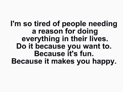 If it makes you happy!