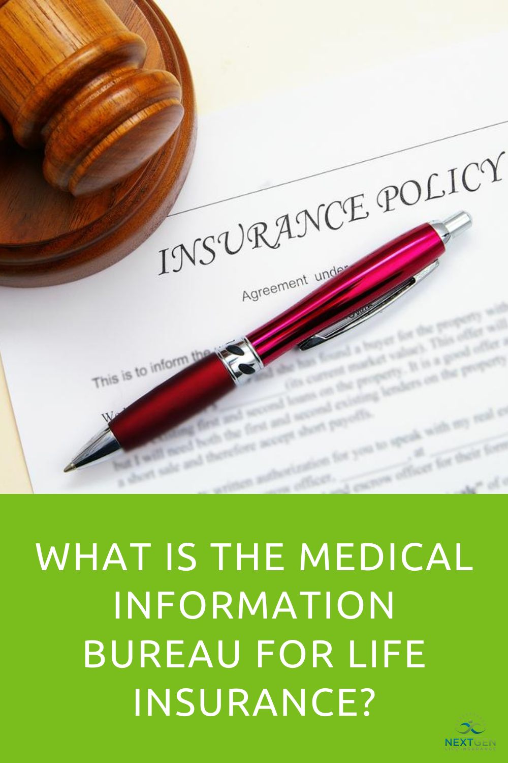 What is the Medical Information Bureau for Life Insurance