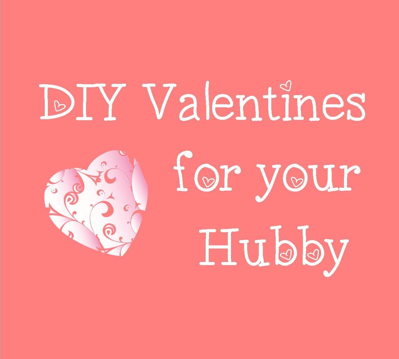 Dont forget the man in your life 5 fun diy valentines gifts for 5 fun diy valentines solutioingenieria Gallery