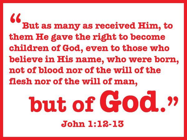 John 1:12,13 | LMI - Bible Verses for Facebook | Pinterest