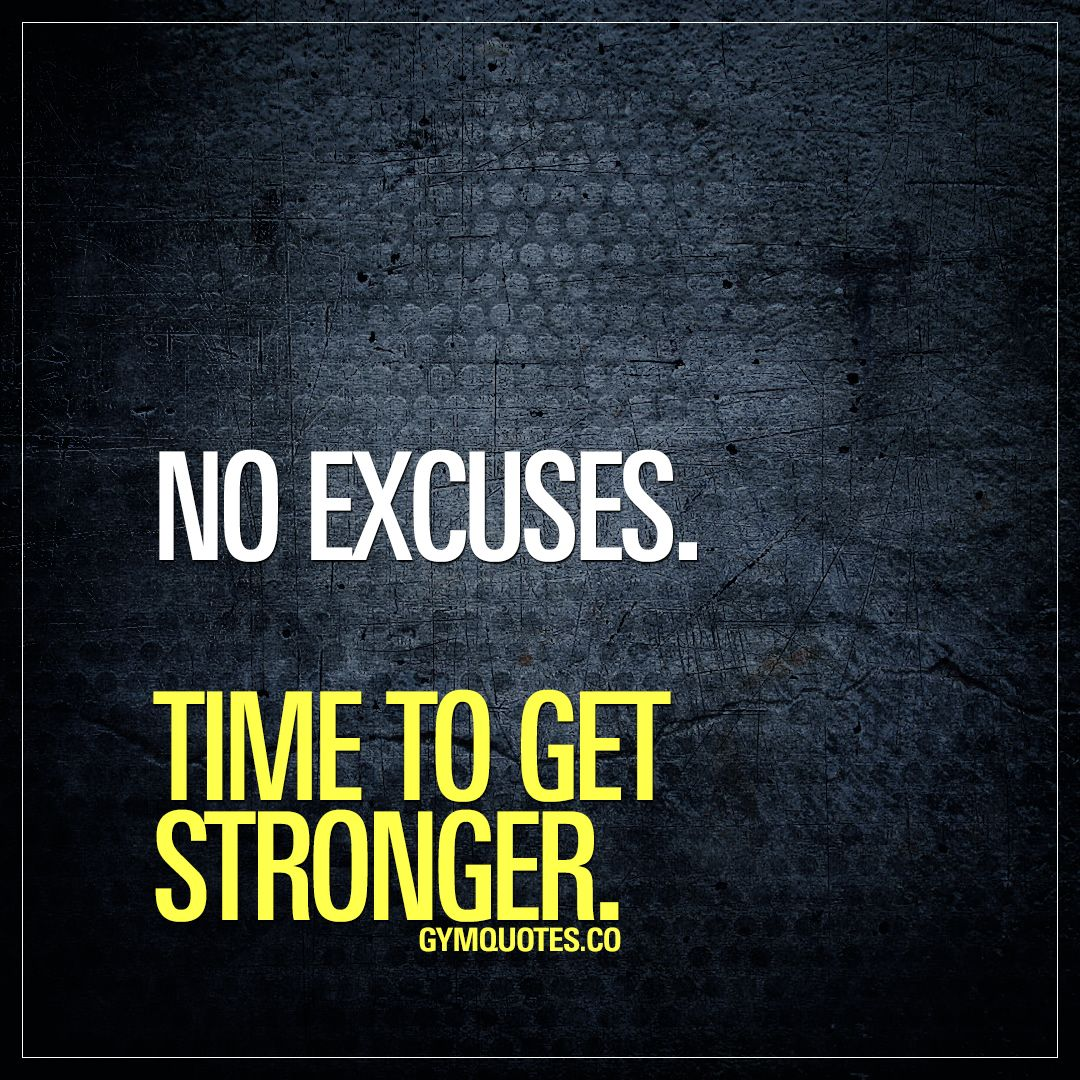 Gym Quotes Workout Gym And Fitness Motivation And Inspiration Dedication Quotes Excuses Quotes Motivational Quotes