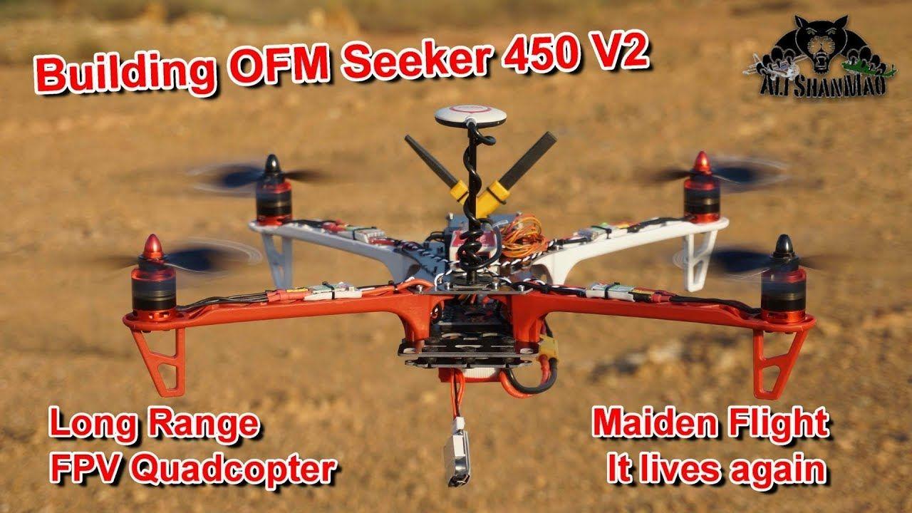Ofm Seeker 450 V2 Long Range Fpv Quadcopter Lives Again Fpv Quadcopter Quadcopter Fpv