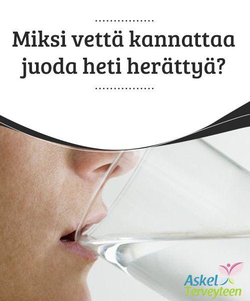 Miksi vettä kannattaa juoda heti herättyä?   Vesi pitää elimistösi #kosteutettuna, ja se on #elintärkeä neste kaikille elimillesi niiden terveen #toiminnan kannalta.  #Terveellisetelämäntavat