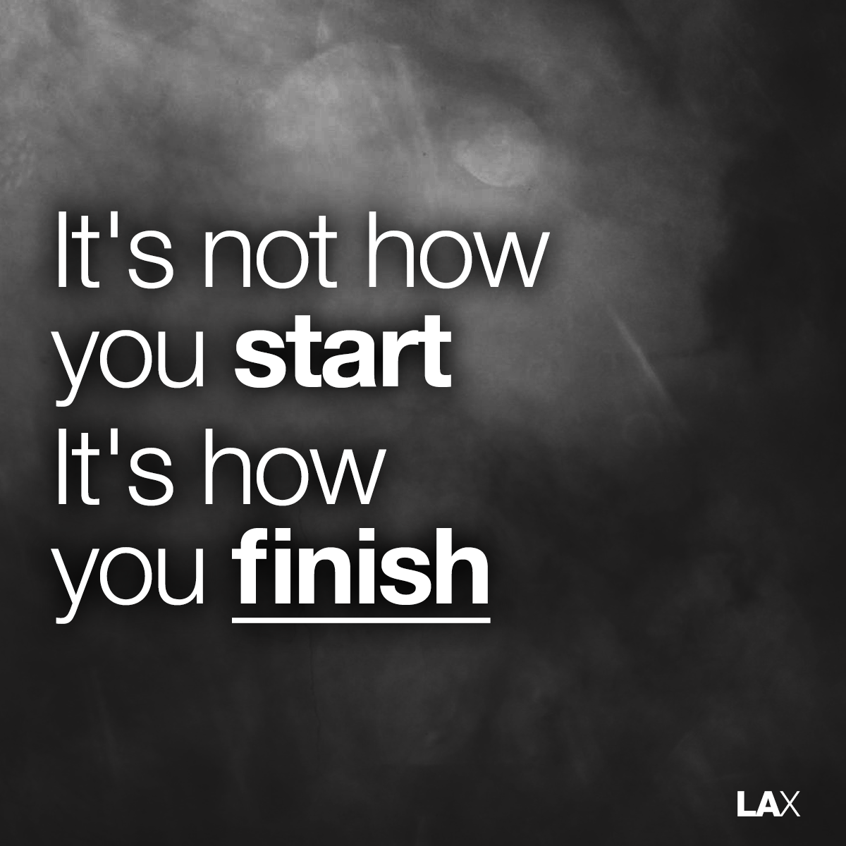Its Not How You Start Its How You Finish Quote Kylinfloor
