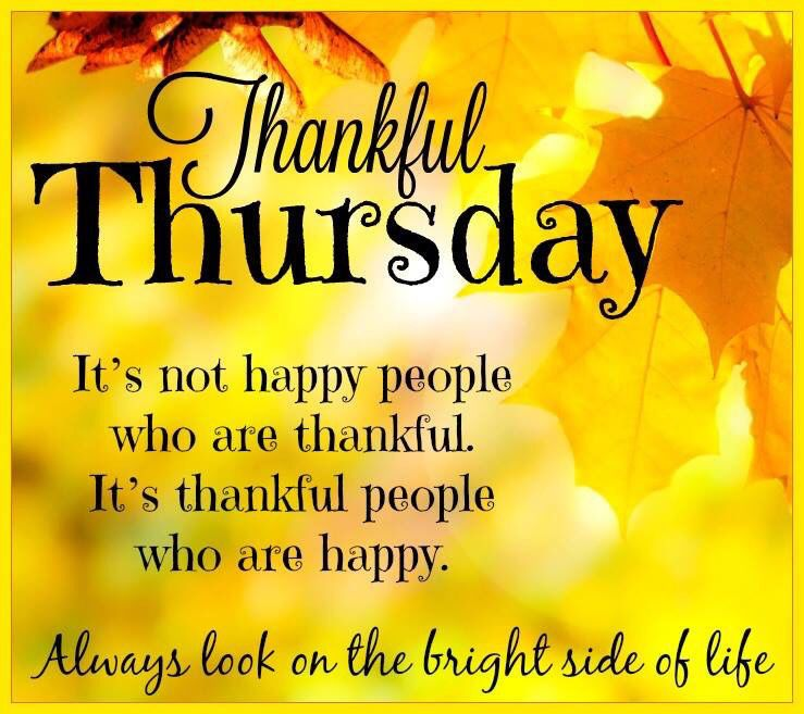 Thankful Thursday Quotes: Thankful Thursday Look On The Bright Side Of Life