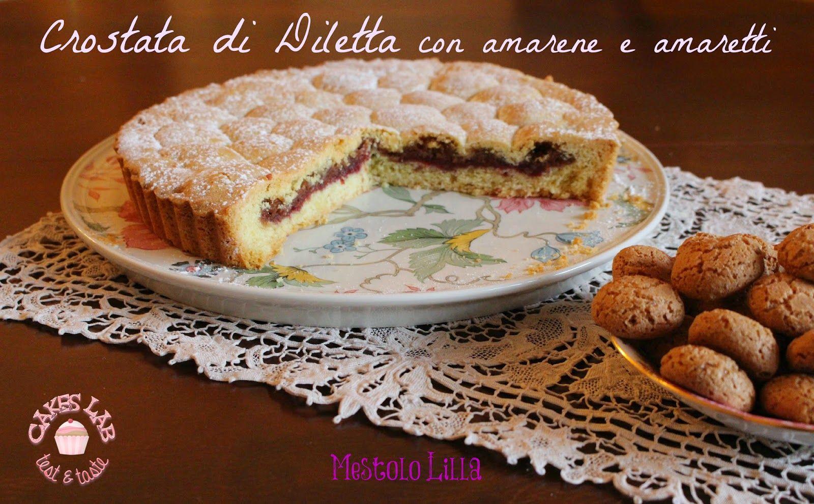 Cakes Lab Test&Taste: Crostata di Diletta con amarene e amaretti
