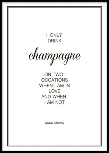 Champagne Poster Wise Words Quotes Luxury Quotes Champagne