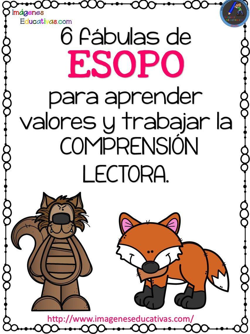 6 Fábulas De Esopo Para Aprender Valores Y Trabajar La Comprensión Lectora Learning Sight Words Spanish Reading Comprehension Bilingual Classroom