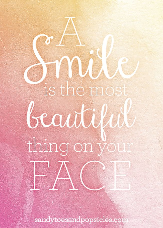Share Your Beautiful Smile Free Printable Popsicle Blog Smile Quotes Free Printable Quotes Smile Quotes Beautiful