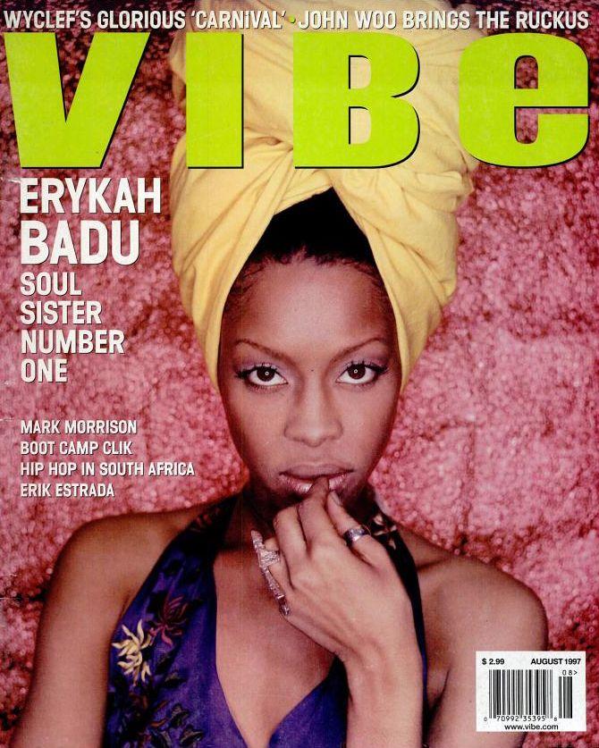 Erykah Badu   VIBE Magazine   90's R&B Singers   Vibe magazine