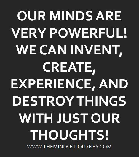 The Mind Is A Powerful Thing Mindset Quotes Pinterest
