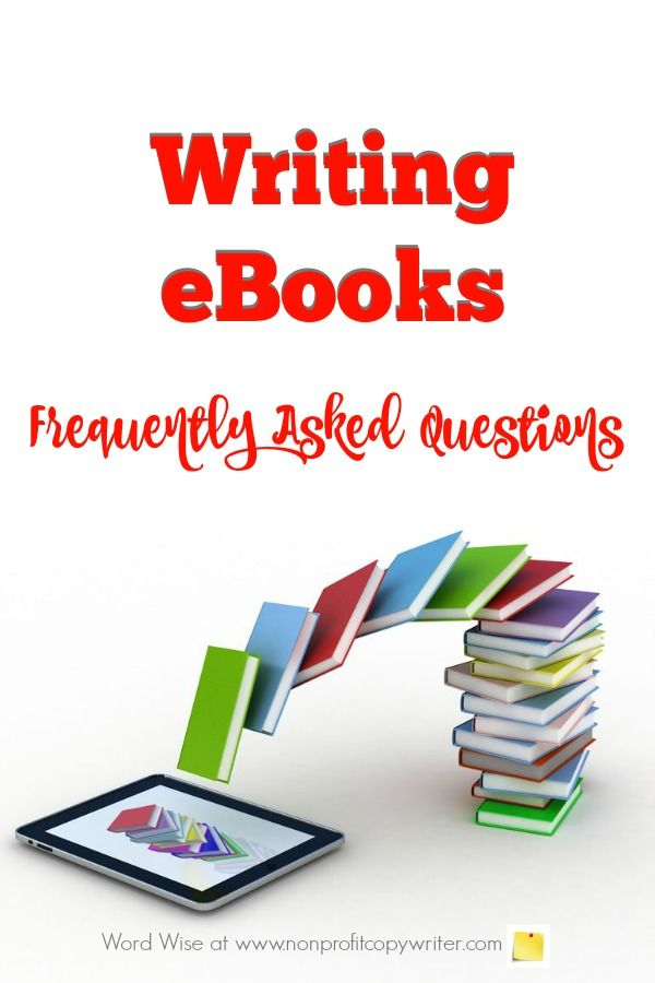 writing ebooks frequently asked questions  ebook writing