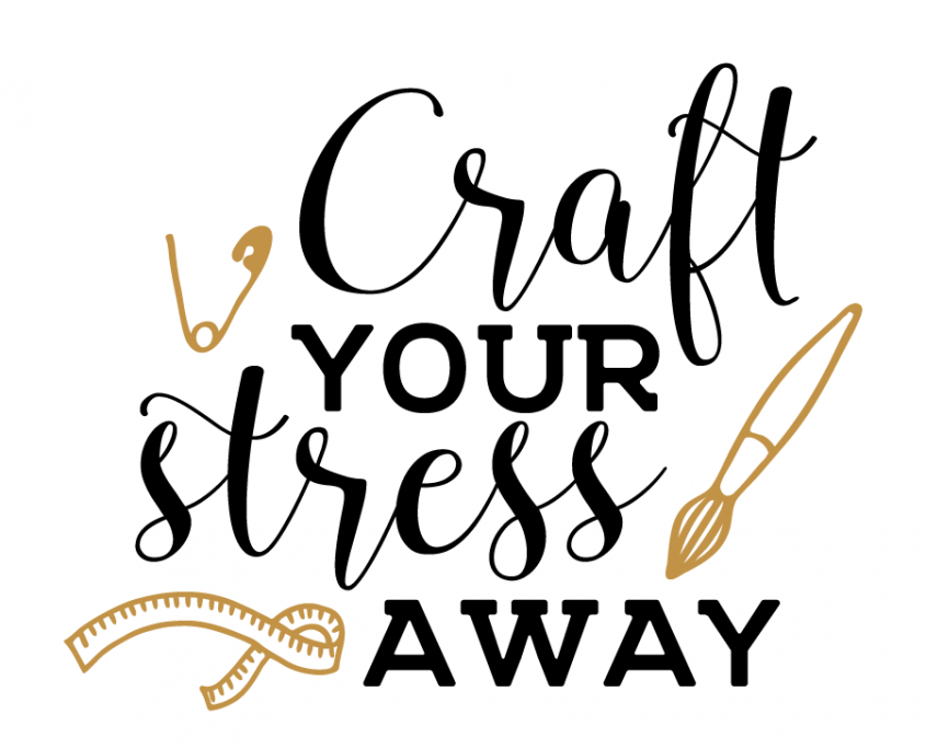 Free SVG cut file Craft your stress away SVG