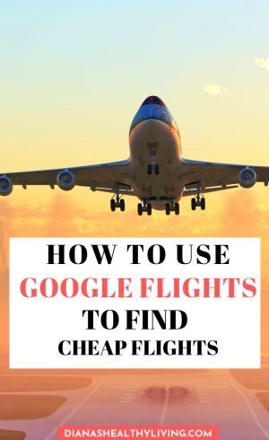 Find cheap plane tickets anywhere quickly and easily with Google Flights. This post is a complete guide on how to do a Google Flights search and get traveling quicker. #google #cheapflights #cheaptravel #traveltips #airtravel #travelhacks