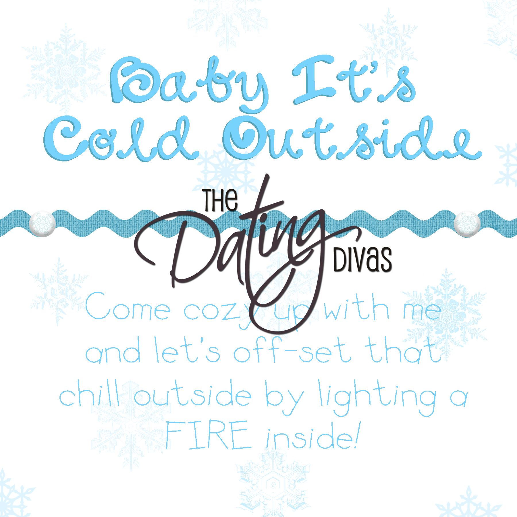 Baby, It\'s Cold Outside\