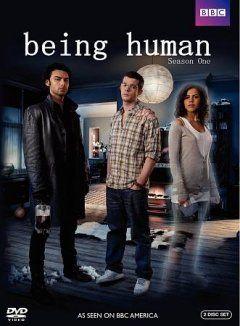 Being Human. Season One (British Version)
