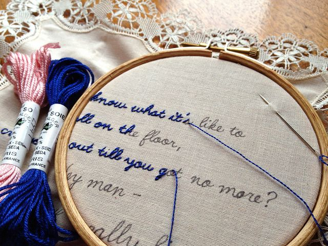Write Lyrics on/for a cushion cover, embroider, frame or use...............or a quote from a book, hmmm?  /nl