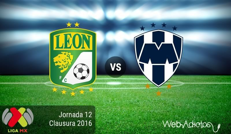 León vs Monterrey, J12 del Clausura 2016 Resultado 12