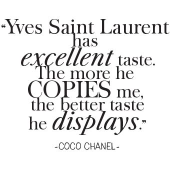 Coco Chanel Quote On Yves Saint Laurent Fashion Quotes