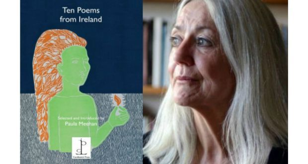 Paula Meehan: I chose my 10 poems with an eye to our problematic history and an eye to language itself, these central preoccupations of the living tradition