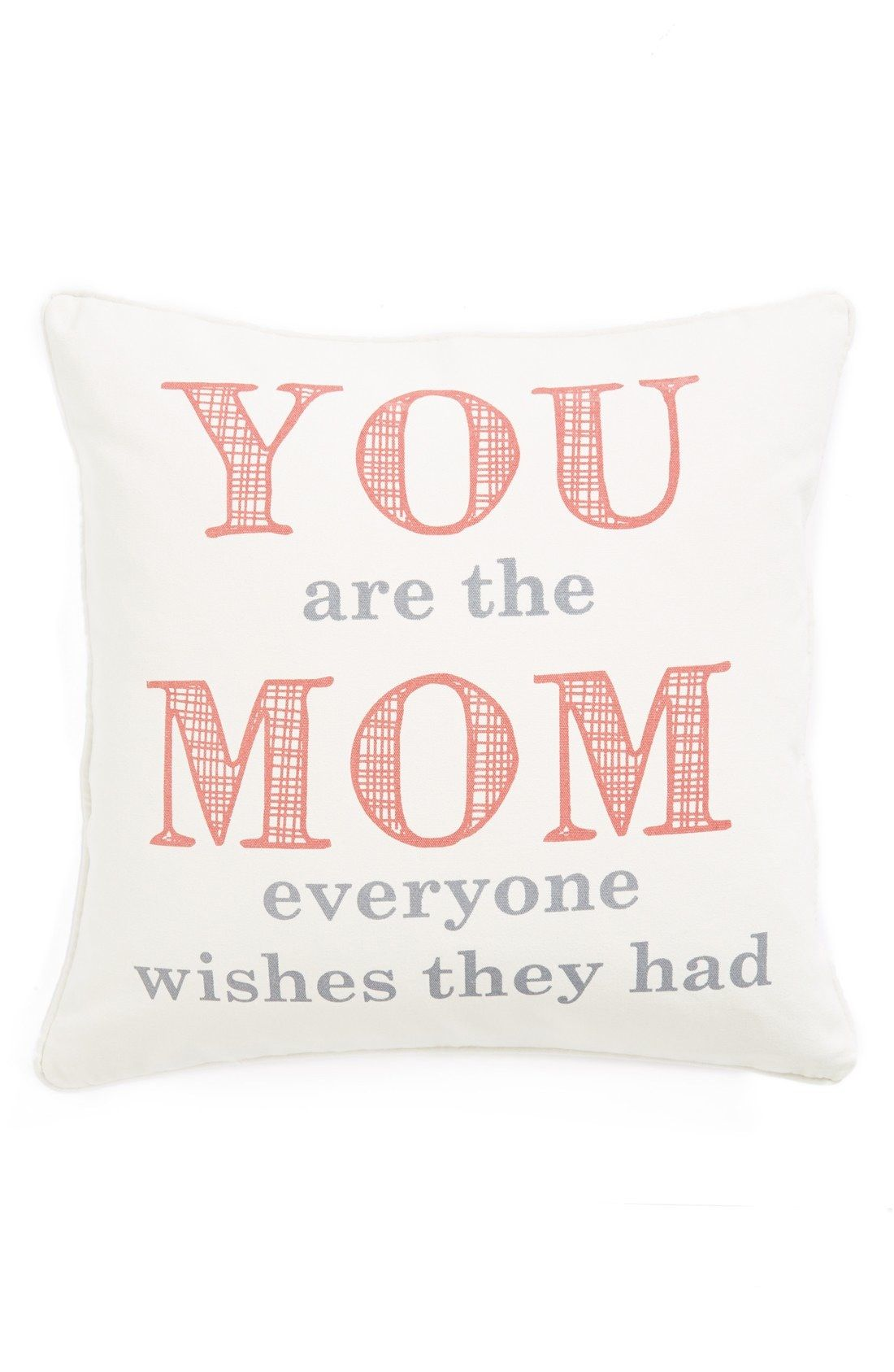 Levtex \'You Are the Mom Everyone Wishes They Had\' Pillow available ...