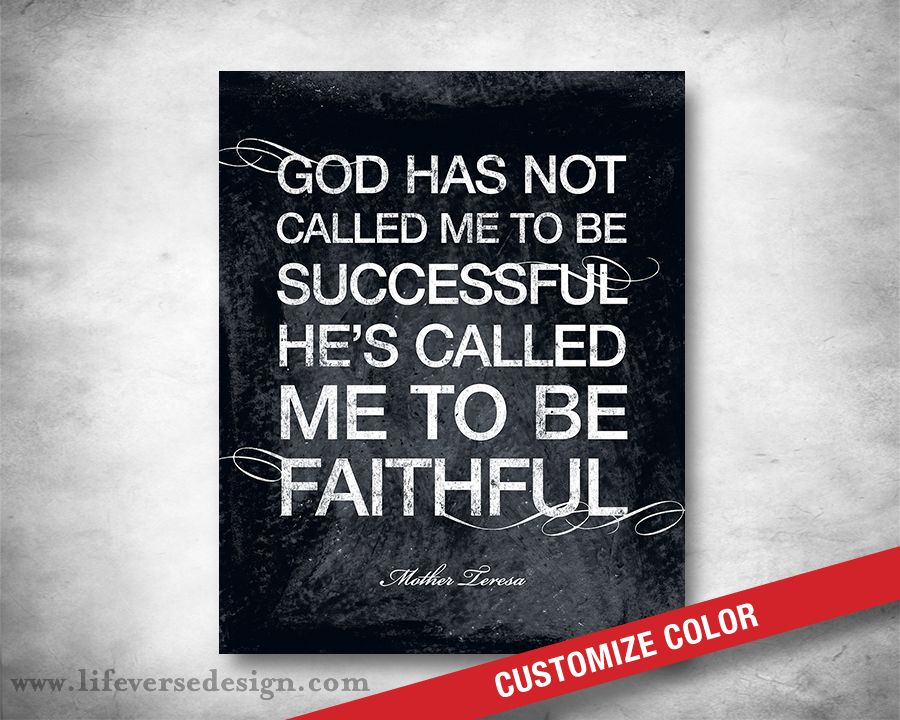 Called To Be Faithful Mother Teresa Quote   Famous Quote   Motivational  Quote   Inspirational Art