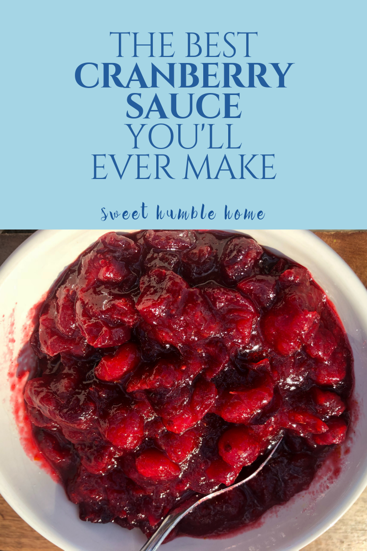 Thanksgiving's Best Cranberry Sauce | Sweet Humble Home