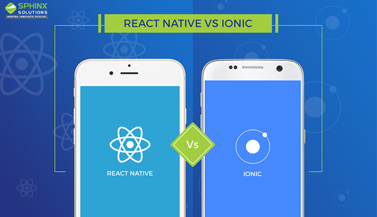 Ionic VS React Native Which is Better for Your Hybrid App