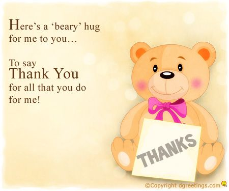 Dgreetings A Beary Hug 4 All That U DoThank U Thanks Card Thankful Give