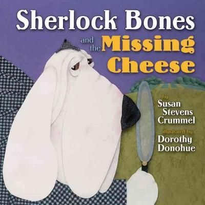 Sherlock Bones and the Missing Cheese