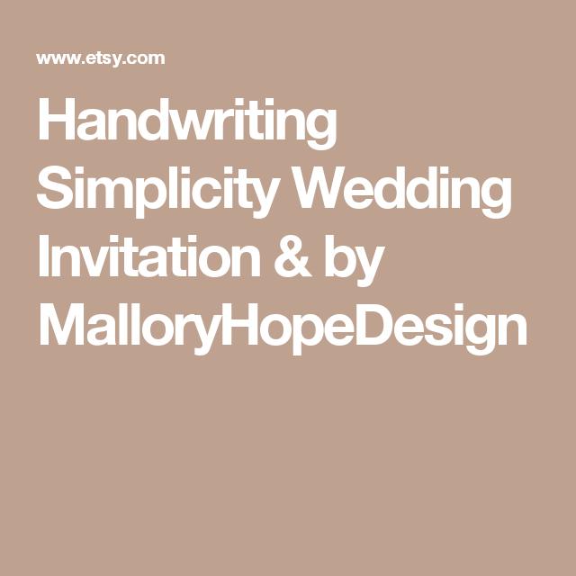 Handwriting Simplicity Wedding Invitation & by MalloryHopeDesign